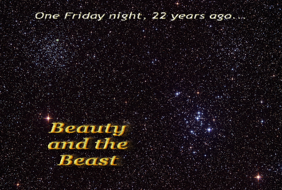 "A vast array of stars in the night sky with scattered points of brilliant lights provide the background to ""One Friday night, 22 years ago...Beauty and the Beast."""